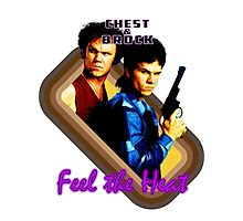 Brock and Chest- Feel the Heat Photographic Print