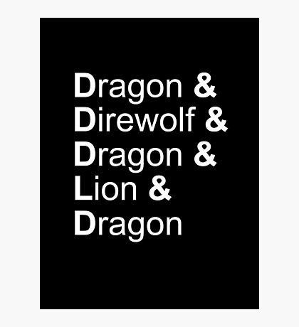 dragon&direwolf&dragon&lion&dragon Photographic Print