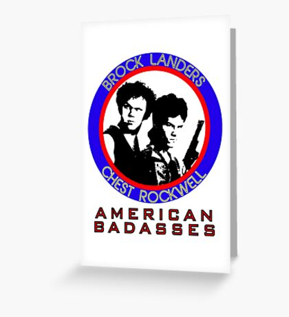Brock and Chest, American Badasses Greeting Card