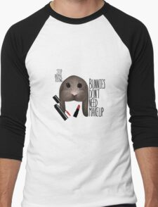 Bunnies Don't Need Makeup Men's Baseball ¾ T-Shirt