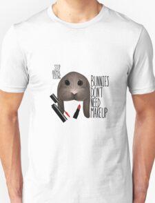 Bunnies Don't Need Makeup Unisex T-Shirt