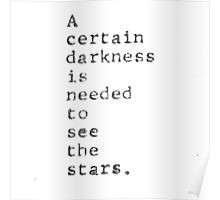 quote of darkness Poster