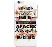 Nothing is Stronger iPhone Case/Skin