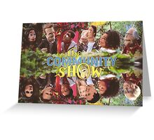 Community - Puppet Show! Greeting Card