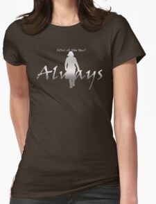 Always - Severus loves Lily - Dark Backgrounds Womens Fitted T-Shirt