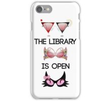The Library is Open iPhone Case/Skin