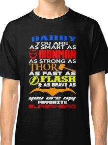 dady superhero Classic T-Shirt