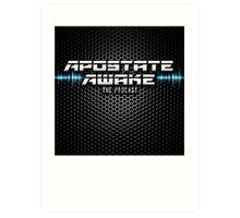Apostate Awake Podcast Art Print