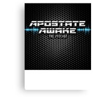Apostate Awake Podcast Canvas Print