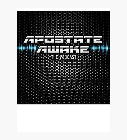 Apostate Awake Podcast Photographic Print