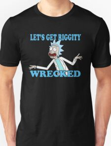 rick and morty, rick, morty, tv, comedy, cartoon, rick sanchez, riggity, wuba, wrecked, free, funny, show. Unisex T-Shirt