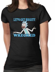 rick and morty, rick, morty, tv, comedy, cartoon, rick sanchez, riggity, wuba, wrecked, free, funny, show. Womens Fitted T-Shirt