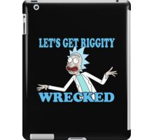 rick and morty, rick, morty, tv, comedy, cartoon, rick sanchez, riggity, wuba, wrecked, free, funny, show. iPad Case/Skin