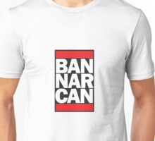 Ban Narcan for Heroin Unisex T-Shirt