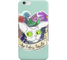 Age before Beauty iPhone Case/Skin