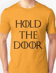 Hold The Door T-Shirt