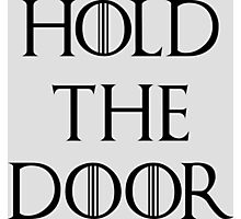 Hold The Door Photographic Print