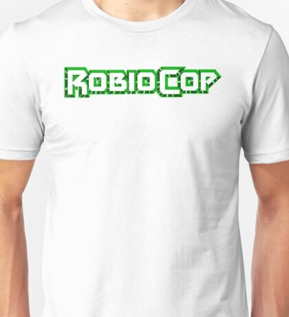 Robiocop - The Green Robocop Unisex T-Shirt