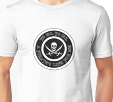 PiratesYoHo Unisex T-Shirt