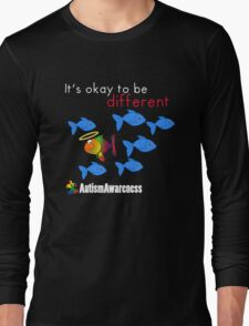 It's Okay To Be Different Long Sleeve T-Shirt