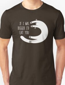 If I Was Bigger I'd Eat You (Amorphia Apparel) T-Shirt
