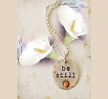 be still... (2) Womens Fitted T-Shirt