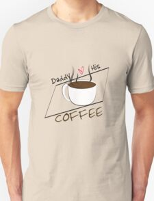 Daddy Loves His Coffee T-Shirt