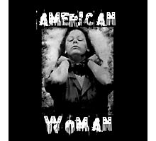 Aileen Wuornos - American Woman Photographic Print