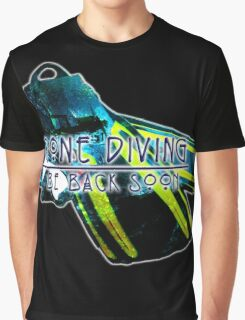 Gone Diving Be Back Soon Graphic T-Shirt