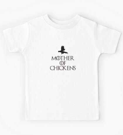 Mother Of Chickens Kids Tee