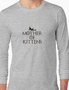 Mother of Kittens Long Sleeve T-Shirt