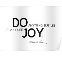 do joy - walt whitman Poster