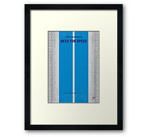 No407 My NEED FOR SPEED minimal movie poster Framed Print