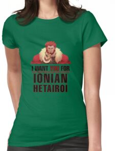 I want you for Ionian Hetairoi Army T Shirt Womens Fitted T-Shirt