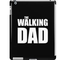Papa The Walking Dad iPad Case/Skin
