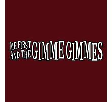 Me First and the Gimme Gimmes Photographic Print