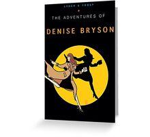 Denise Bryson Greeting Card