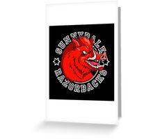 Sunnydale Razorbacks Greeting Card