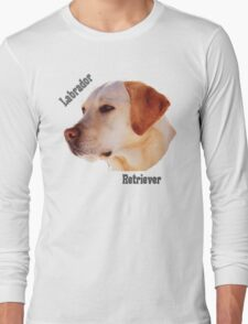 Dog breeds - Labrador Retriever Long Sleeve T-Shirt