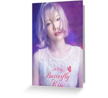 taeyeon butterfly kiss poster Greeting Card