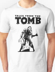 Tales From The Tomb T-Shirt