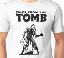 Tales From The Tomb Unisex T-Shirt
