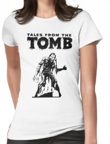 Tales From The Tomb Womens Fitted T-Shirt