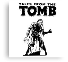 Tales From The Tomb Canvas Print