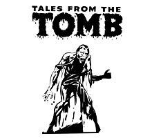 Tales From The Tomb Photographic Print