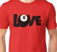 Love 8 (Eight) Ball Pool Shark Billiards Unisex T-Shirt