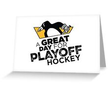 A Great day for Playoff hockey Greeting Card