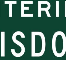 Entering Wisdom, Road Sign, MT, USA Sticker