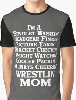 Wrestling Mom School Sports Funny Wrestler Graphic T-Shirt