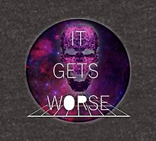 It Gets Worse - Mindless Self Indulgence Unisex T-Shirt